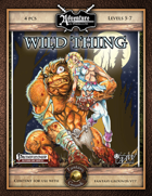 A11: Wild Thing (Fantasy Grounds)
