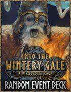 Into the Wintery Gale: Random Event Deck