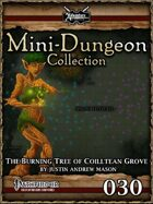 Mini-Dungeon #030: The Burning Tree of Coilltean Grove