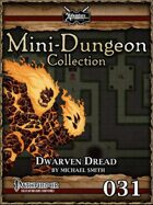 Mini-Dungeon #031: Dwarven Dread