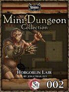 5E Mini-Dungeon #002: Hobgoblin Lair