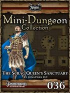 Mini-Dungeon #036: The Scrag Queen's Sanctuary