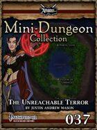 Mini-Dungeon #037: The Unreachable Terror