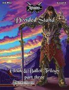 Cloak & Ballot Trilogy 3: Divided Stand