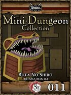 5E Mini-Dungeon #011: Buta No Shiro