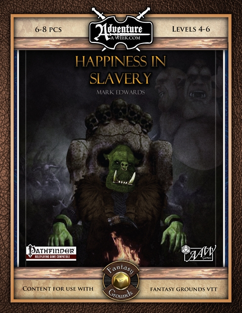 (5E) B02: Happiness in Slavery (Fantasy Grounds)