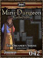 Mini-Dungeon #042: The Dreamer's Shrine