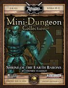 Mini-Dungeon #003: Shrine of the Earth Barons (Fantasy Grounds)