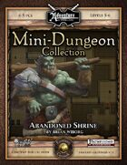 Mini-Dungeon #006: Abandoned Shrine (Fantasy Grounds)