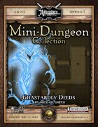 Mini-Dungeon #010: Ghastardly Deeds (Fantasy Grounds)