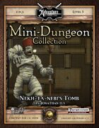 Mini-Dungeon #012: Nekh-ta-Nebi's Tomb (Fantasy Grounds)