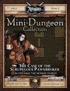 Mini-Dungeon #013: The Case of the Scrupulous Pawnbroker (Fantasy Grounds)