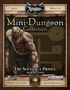Mini-Dungeon #014: The Soul of a Prince (Fantasy Grounds)