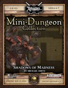 Mini-Dungeon #017: Shadows of Madness (Fantasy Grounds)