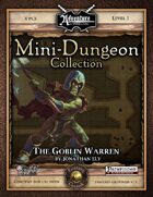 Mini-Dungeon #019: The Goblin Warren (Fantasy Grounds)