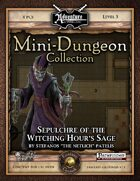Mini-Dungeon #020: Sepulchre of the Witching Hour's Sage (Fantasy Grounds)
