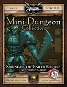 5E Mini-Dungeon #003: Shrine of the Earth Barons (Fantasy Grounds)