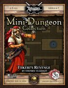 5E Mini-Dungeon #009: Tiikeri's Revenge (Fantasy Grounds)