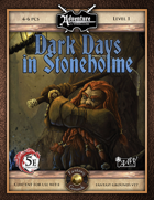(5E) U01: Dark Days in Stoneholme (Fantasy Grounds)