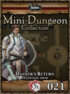 5E Mini-Dungeon #021: Daenyr's Return