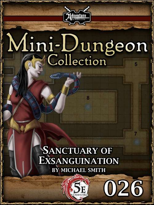 5E Mini-Dungeon #026: Sanctuary of Exsanguination
