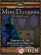 5E Mini-Dungeon #028: Throne of the Dwellers in Dreams