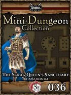 5E Mini-Dungeon #036: The Dragon Queen's Sanctuary