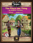 (5E) C04: The Play's the Thing (Fantasy Grounds)