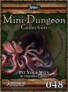 Mini-Dungeon #048: Pit Your Wits