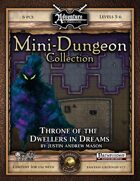 Mini-Dungeon #028: Throne of the Dwellers in Dreams (Fantasy Grounds)