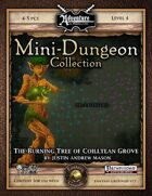 Mini-Dungeon #030: The Burning Tree of Coilltean Grove (Fantasy Grounds)