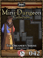 5E Mini-Dungeon #042: The Dreamer's Shrine