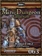 Mini-Dungeon #063: The World Forge