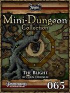Mini-Dungeon #065: The Blight