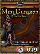 5E Mini-Dungeon #049: Doubt Not That Stars Are Fire