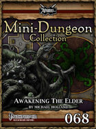 Mini-Dungeon #068: Awakening the Elder