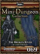 Mini-Dungeon #069: The Broken River