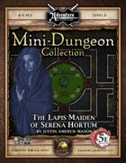 5E Mini-Dungeon #024: The Lapis Maiden of Serena Hortum (Fantasy Grounds)