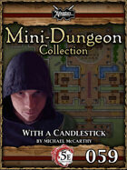 5E Mini-Dungeon #059: With a Candlestick
