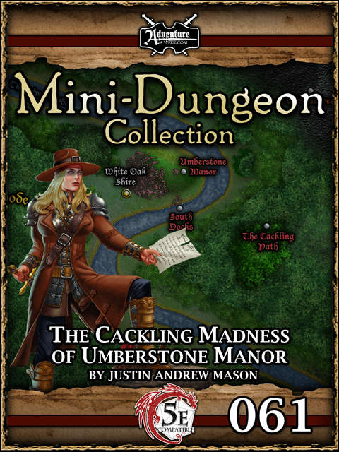 5E Mini-Dungeon #061: The Cackling Madness of Umberstone Manor