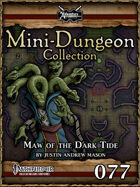 Mini-Dungeon #077: Maw of the Dark Tide