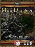 5E Mini-Dungeon #068: Awakening the Elder