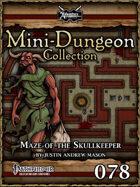 Mini-Dungeon #078: Maze of the Skullkeeper