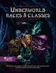 Underworld Races & Classes
