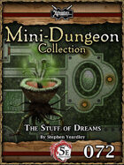 5E Mini-Dungeon #072: The Stuff of Dreams
