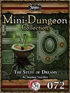 5E Mini-Dungeon #072: The Stuff of Dreams