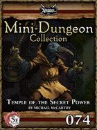 5E Mini-Dungeon #074: Temple of the Secret Power