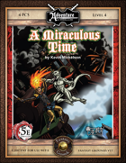 (5E) BASIC04: A Miraculous Time (Fantasy Grounds)