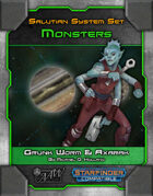 Star System Set: Salutian -- Grunk Worm & Axarak (Monsters)