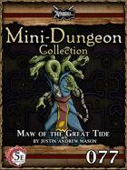 5E Mini-Dungeon #077: Maw of the Dark Tide